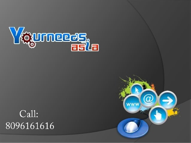  Yourneeds.asia web designing company India Offering  website development, Search Engine Optimization,  e-commerce soluti...