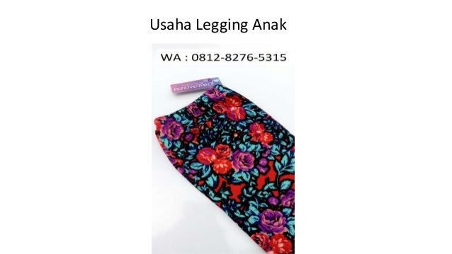 Freeongkir Wa 0812 8276 5315 Celana Legging Anak Lucu