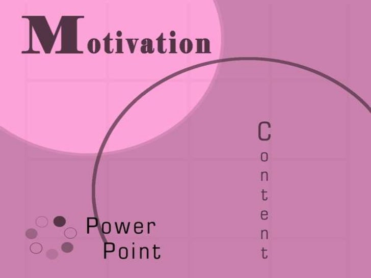 Definition Of Motivation         Motivation:    The act or process of       stimulating to    action, providing an   ...