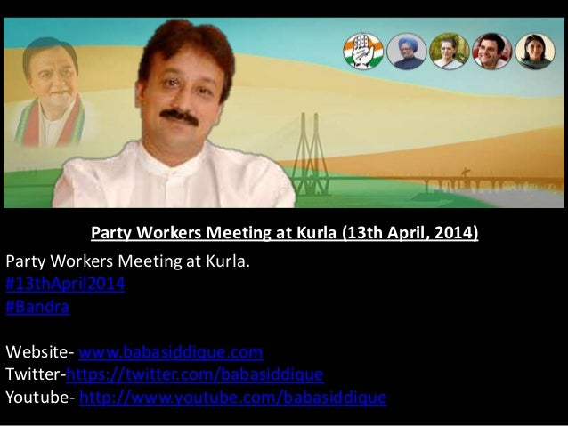 Party Workers Meeting at Kurla (13th April, 2014) Party Workers Meeting at Kurla. #13thApril2014 #Bandra Website- www.baba...