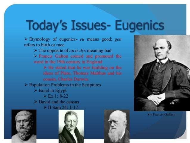 term paper on eugenics The idea of eugenics was first introduced by sir francis galton, who believed that the breeding of two wealthy and successful members of society would produce a child superior to that of two members of the lower class.