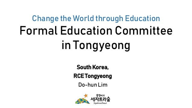 Change the World through Education Formal Education Committee in Tongyeong South Korea, RCE Tongyeong Do-hun Lim