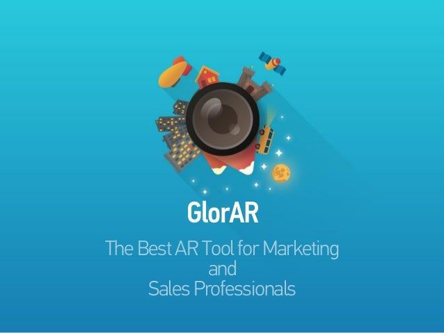 GlorAR The Best AR Tool for Marketing and Sales Professionals