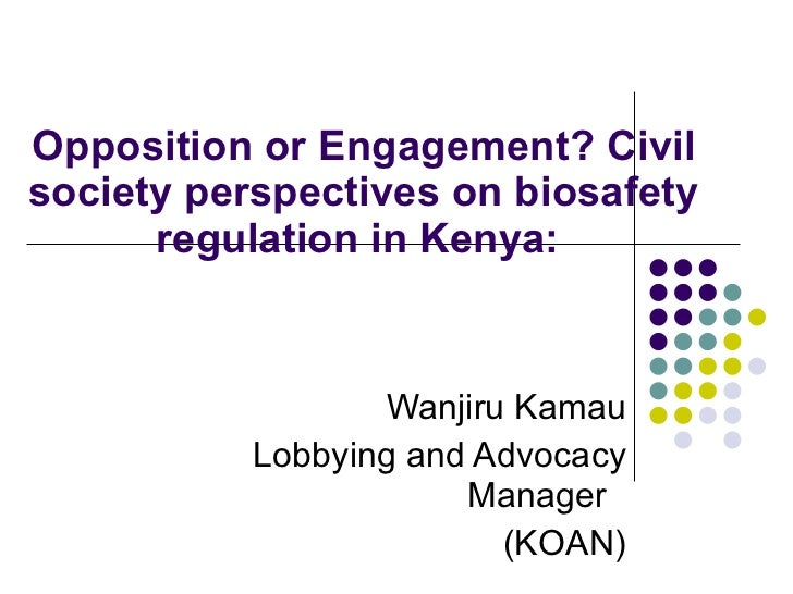Opposition or Engagement? Civil society perspectives on biosafety regulation in Kenya:  Wanjiru Kamau Lobbying and Advocac...