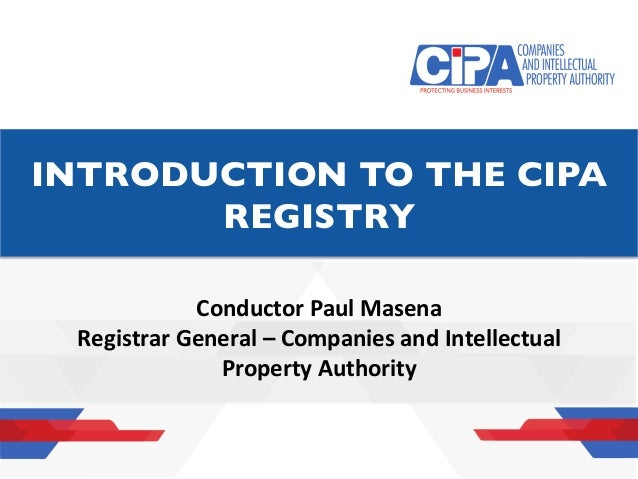 SPACE ALLOCATED FOR THE HEADING ConductorPaulMasena RegistrarGeneral–CompaniesandIntellectual PropertyAuthority...