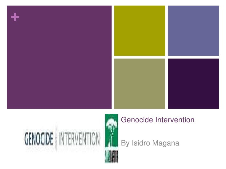 Genocide Intervention<br />By Isidro Magana<br />