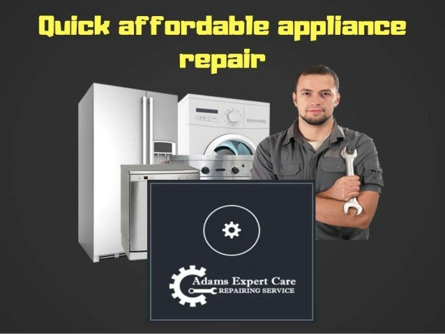 Get more benefits at affordable appliance repair