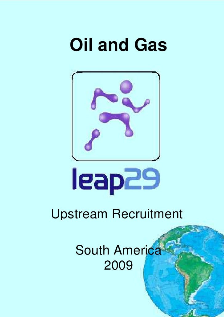 Oil and Gas     Upstream Recruitment     South America        2009