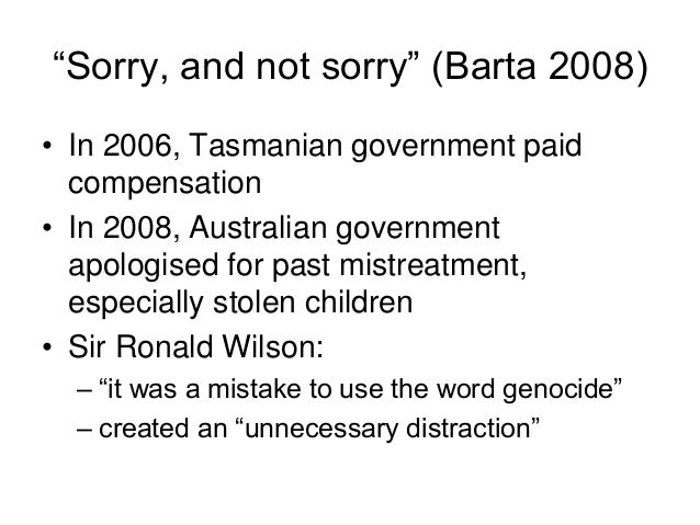 australian cultural genocide Paul bartrop, who co-authored the dictionary of genocide with us scholar samuel totten, has rejected the use of the word genocide to describe australian colonial history in general, but says the use of the term can be sustained relatively easily when describing the stolen generations.