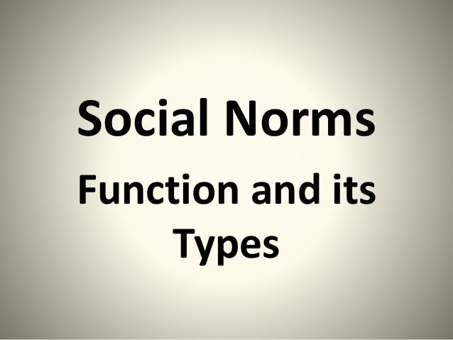 Social Norms Function and its Types
