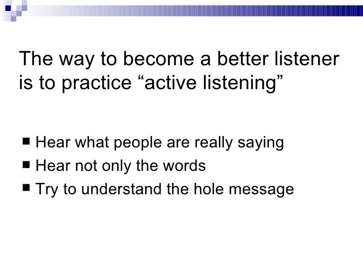 Importance of listening presenting to