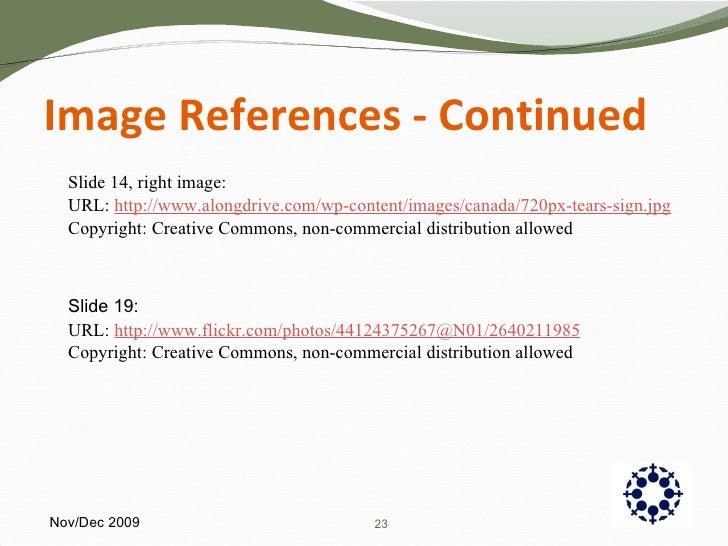 Image References - Continued <ul><li>Slide 14, right image: </li></ul><ul><li>URL:  http://www. alongdrive .com/wp-content...
