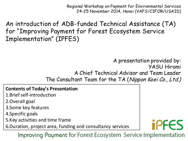 Regional Workshop on Payment for Environmental Services 24-25 November 2014, Hanoi (VAFS/CIFOR/USAID) An introduction of A...