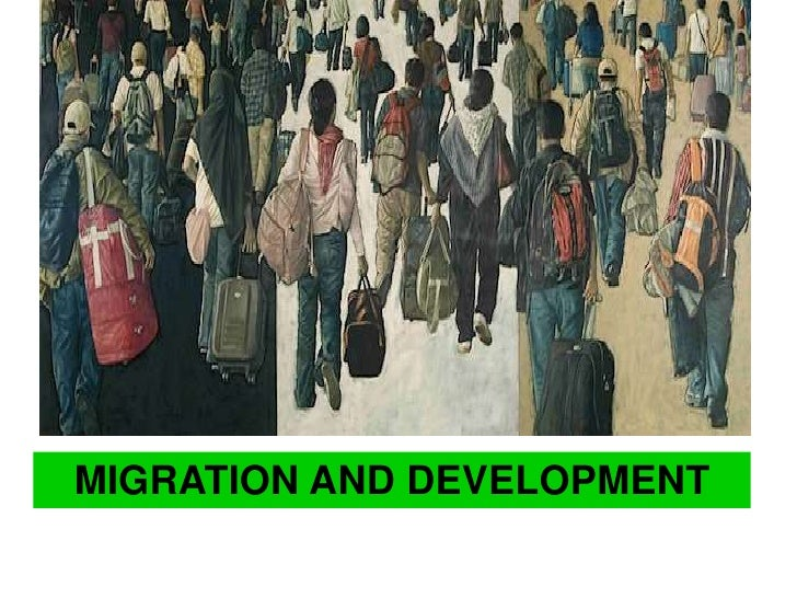 MIGRATION AND DEVELOPMENT<br />