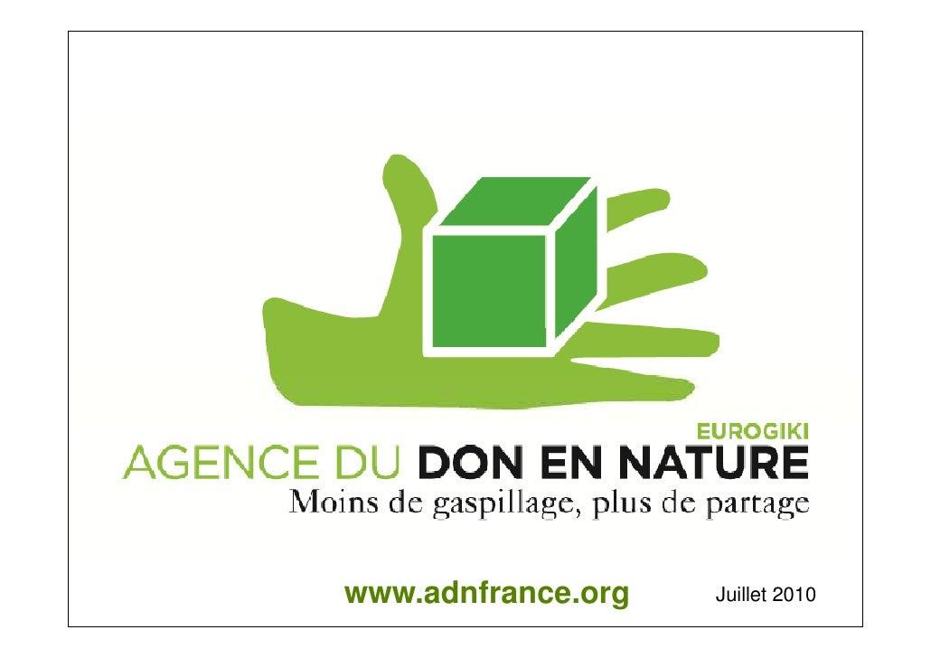 www.adnfrance.org   Juillet 2010