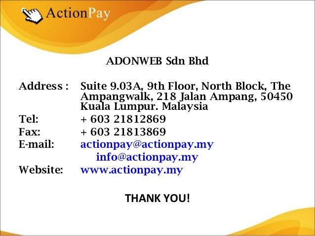 ADONWEB Sdn BhdAddress :   Suite 9.03A, 9th Floor, North Block, The            Ampangwalk, 218 Jalan Ampang, 50450        ...
