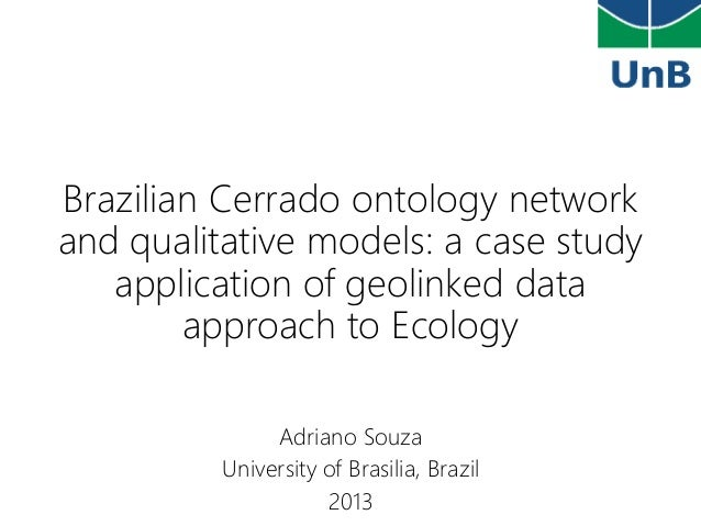 Brazilian Cerrado ontology network and qualitative models: a case study application of geolinked data approach to Ecology ...