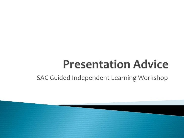 SAC Guided Independent Learning Workshop