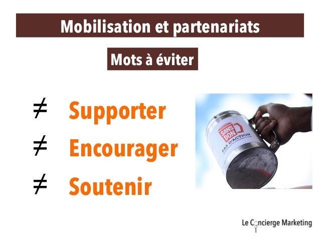 Supporter Mots à éviter Encourager Soutenir Mobilisation et partenariats