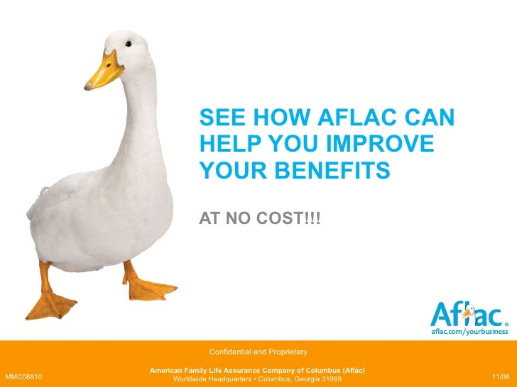SEE HOW  AFLAC CAN HELP YOU IMPROVE YOUR BENEFITS AT NO COST!!!