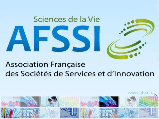  L'AFSSI fédère les sociétés françaises de services et d'innovation technologique dans le domaine stratégique des Science...