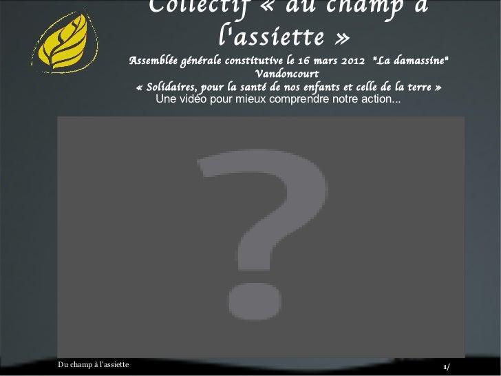 Collectif «du champ à                                 lassiette»                        Assemblée générale constitutive ...