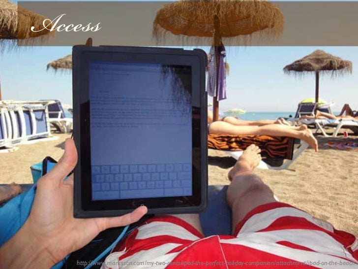 Access   http://www.marksson.com/my-two-cents/ipad-the-perfect-holiday-companion/attachment/ipad-on-the-beach