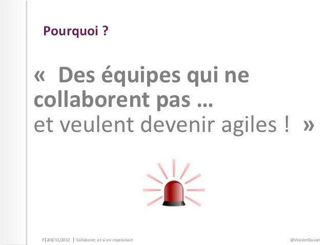 Collaborer, et si on improvisait ?  Slide 2