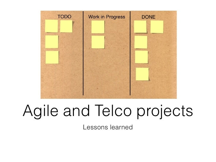 Agile and Telco projects        Lessons learned