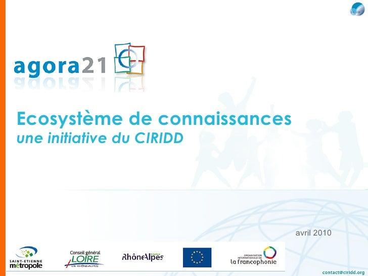 Ecosystème de connaissances une initiative du CIRIDD avril 2010