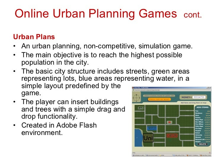 Games and Serious Games in Urban Planning: Study Cases