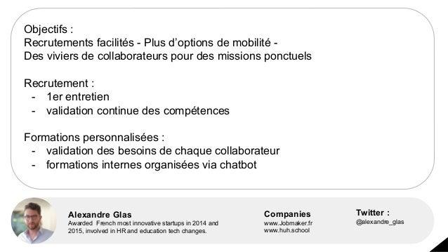 Objectifs : Recrutements facilités - Plus d'options de mobilité - Des viviers de collaborateurs pour des missions ponctuel...
