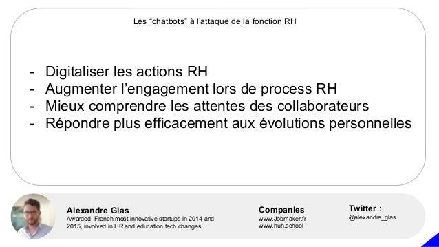 - Digitaliser les actions RH - Augmenter l'engagement lors de process RH - Mieux comprendre les attentes des collaborateur...