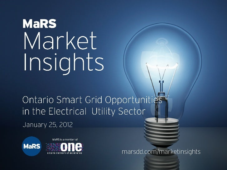 Ontario Smart Grid Opportunities in the Electrical Utility Sector: Getting out from Behind the ...