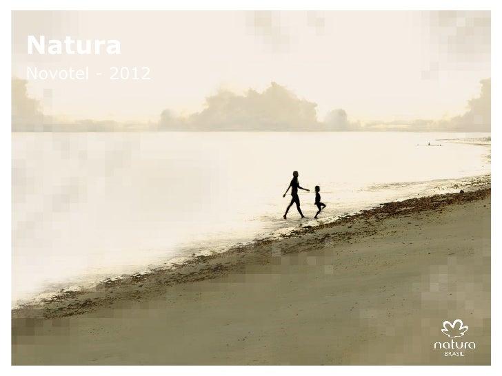 NaturaNovotel - 2012