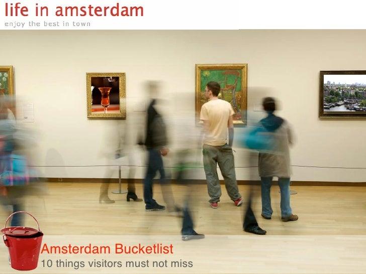Amsterdam Bucketlist10 things visitors must not miss