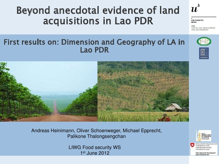 Beyond anecdotal evidence of land        acquisitions in Lao PDRFirst results on: Dimension and Geography of LA in        ...