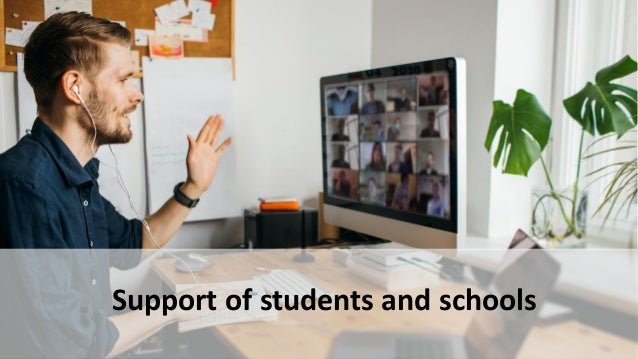 Support of students and schools