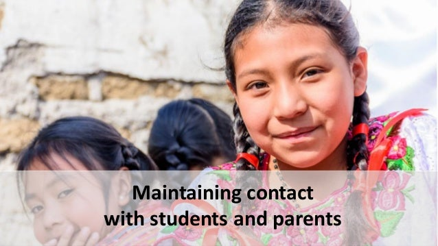 Maintaining contact with students and parents