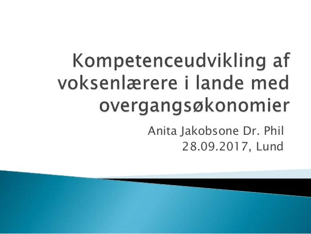 Anita Jakobsone Dr. Phil 28.09.2017, Lund