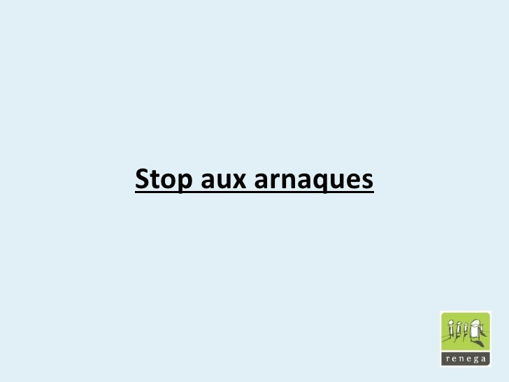 Stop aux arnaques