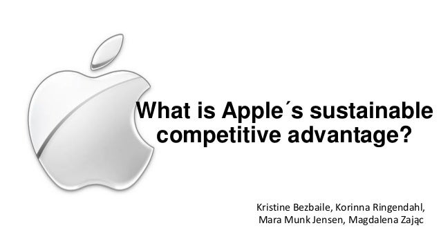 apple competitive advantage Looking for the best apple inc swot analysis click here to find out apple's activities than its competitors do in order to gain a competitive advantage 4.