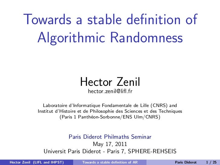 Towards a stable definition of         Algorithmic Randomness                                  Hector Zenil                ...