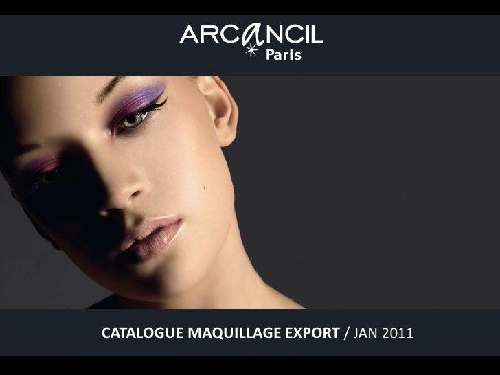 CATALOGUE MAQUILLAGE EXPORT / JAN 2011