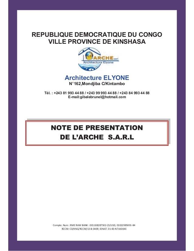 REPUBLIQUE DEMOCRATIQUE DU CONGO VILLE PROVINCE DE KINSHASA Architecture ELYONE N°162,Mondjiba C/Kintambo Tél. : +243 81 9...