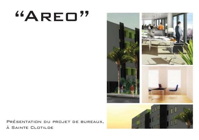 """""""Areo""""Présentation du projet de bureaux,à Sainte Clotilde"""