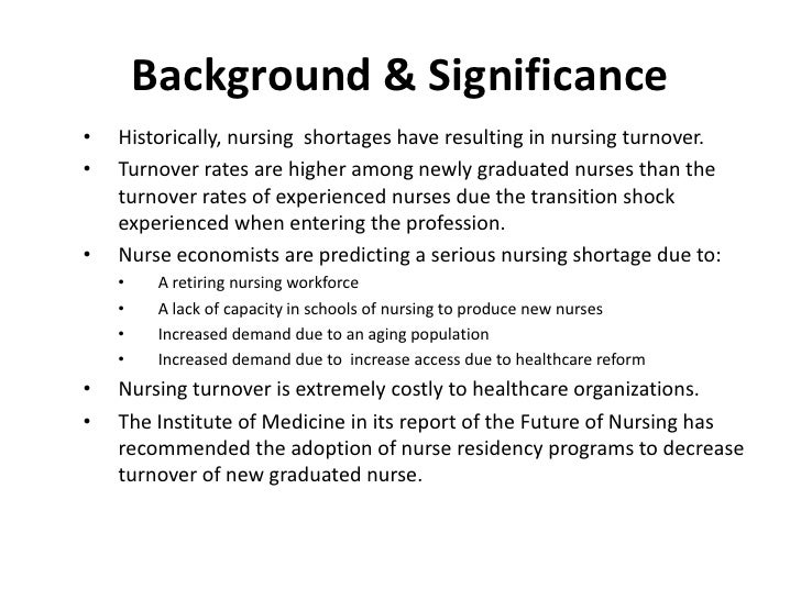 A Retrospective Study Of A Nurse Residency Program And