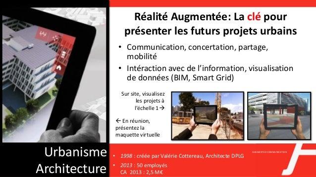 AUGMENTEDCOMMUNICATION Urbanisme Architecture Réalité Augmentée: La clé pour présenter les futurs projets urbains Sur site...