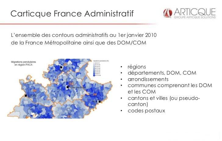 Carticque France AdministratifL'ensemble des contours administratifs au 1er janvier 2010de la France Métropolitaine ainsi ...