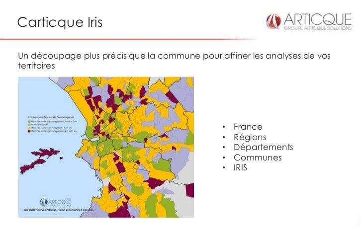 Carticque IrisUn découpage plus précis que la commune pour affiner les analyses de vosterritoires                         ...